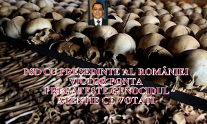 PSD pregateste genocidul cu ponta în frunte